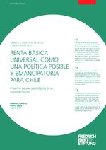 Renta básica universal como una política posible y emancipatoria para Chile